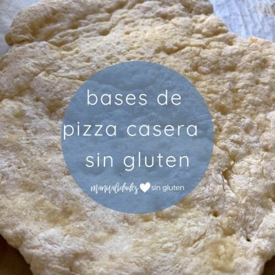 Base de pizza sin gluten casera